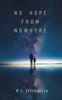 No Hope From Nowhere, Paperback / softback Book