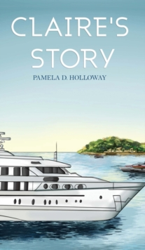 Claire's Story, Hardback Book
