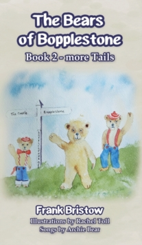 The Bears of Bopplestone Book 2, Hardback Book