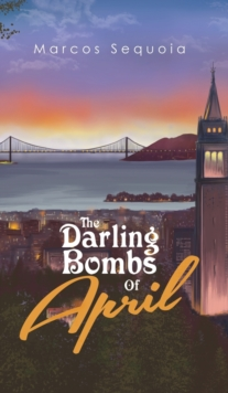 The Darling Bombs Of April, Hardback Book
