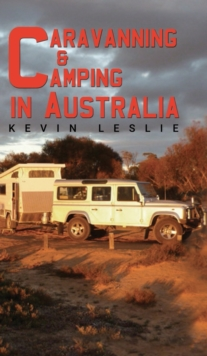 Caravanning and Camping in Australia, Hardback Book