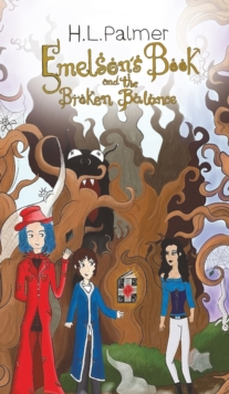 Emelson's Book and the Broken Balance, Hardback Book