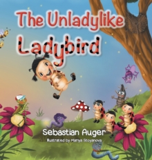 The Unladylike Ladybird, Hardback Book