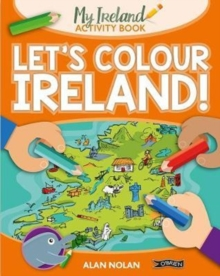 Let's Colour Ireland!, Paperback / softback Book