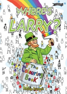 Where's Larry? The Colouring Book, Paperback / softback Book