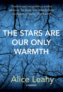 The Stars Are Our Only Warmth, Hardback Book