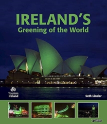 Ireland's Greening of the World, Hardback Book