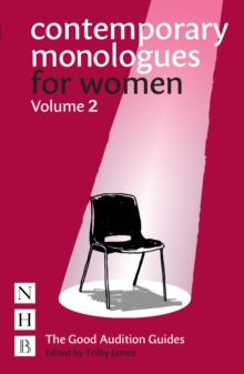 Contemporary Monologues for Women : Volume 2, EPUB eBook