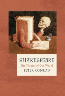 Shakespeare : The Theatre of Our World, Hardback Book