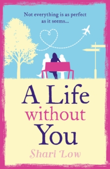 A Life Without You, Paperback / softback Book