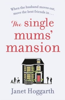 The Single Mums' Mansion, Paperback / softback Book
