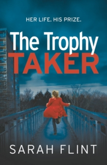 The Trophy Taker : From the bestselling author of Mummy's Favourite, Paperback / softback Book
