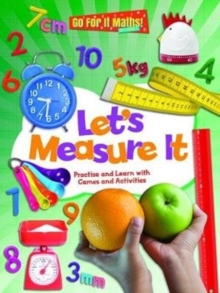 Let's Measure It : Practice and Learn with Games and Activities, Paperback / softback Book