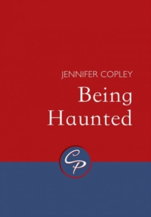 Being Haunted, Paperback / softback Book