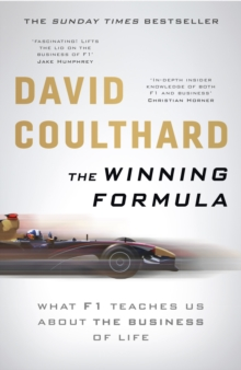 The Winning Formula : Leadership, Strategy and Motivation The F1 Way, Paperback / softback Book