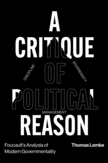 Foucault's Analysis of Modern Governmentality : A Critique of Political Reason, Hardback Book