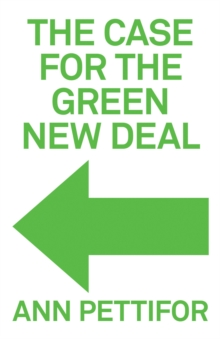The Case for the Green New Deal, Hardback Book