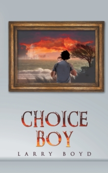 Choice Boy, Paperback / softback Book
