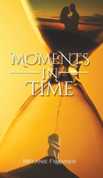 Moments in Time, Hardback Book