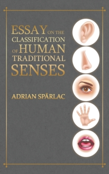 Essay on the Classification of Human Traditional Senses, Paperback / softback Book