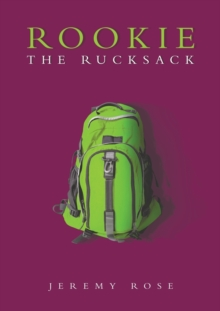 Rookie the Rucksack, Paperback / softback Book