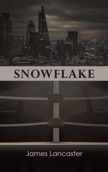 Snowflake: James Lancaster: 9781788789059: hive co uk