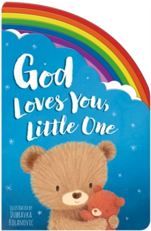 God Loves You, Little One, Board book Book