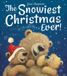 The Snowiest Christmas Ever!, Hardback Book