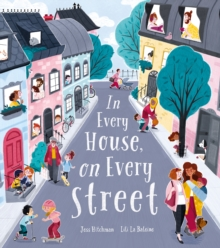 In Every House, on Every Street, Hardback Book