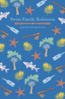 The Swiss Family Robinson, Hardback Book