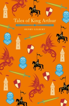 Tales of King Arthur, Hardback Book