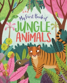 My First Book of Jungle Animals, Hardback Book