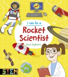 I Can Be a Rocket Scientist, Paperback / softback Book