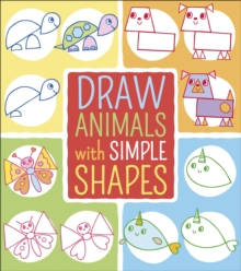 Draw Animals with Simple Shapes, Paperback / softback Book