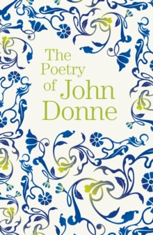 The Poetry of John Donne, Paperback / softback Book