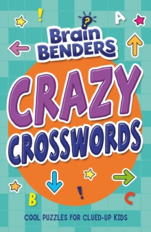 Brainbenders: Crazy Crosswords, Paperback / softback Book