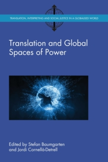 Translation and Global Spaces of Power, Paperback / softback Book