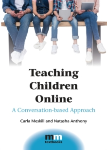 Teaching Children Online : A Conversation-based Approach, Paperback / softback Book