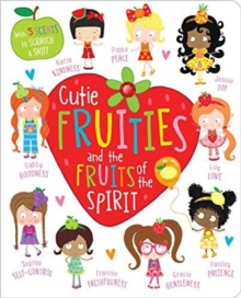 Cutie Fruities and the Fruit of the Spirit, Board book Book