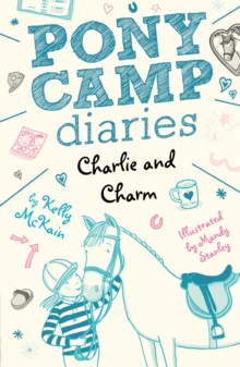 Charlie and Charm, Paperback / softback Book