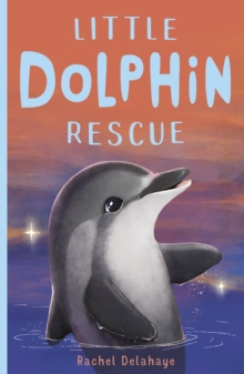 Little Dolphin Rescue, Paperback / softback Book