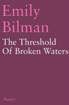 The Threshold of Broken Waters, Paperback / softback Book