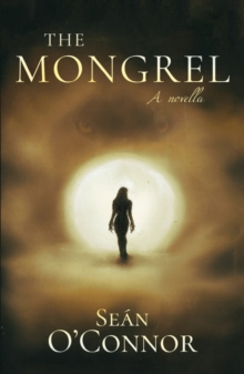 The Mongrel, Hardback Book