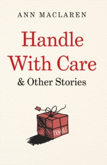 Handle With Care and Other Stories, Paperback / softback Book
