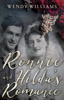 Ronnie and Hilda's Romance : Towards a New Life after World War II, Paperback / softback Book