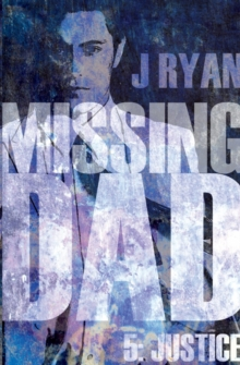 Missing Dad 5 : Justice, Paperback / softback Book