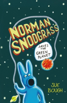 Norman Snodgrass Saves the Green Planet, Paperback / softback Book