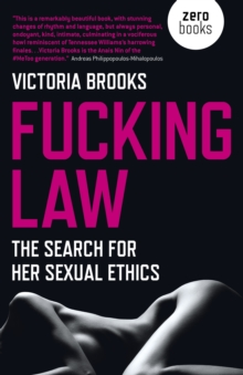 Fucking Law : The search for her sexual ethics, Paperback / softback Book