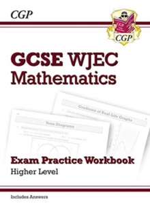 New WJEC GCSE Maths Exam Practice Workbook: Higher (includes Answers), Paperback / softback Book