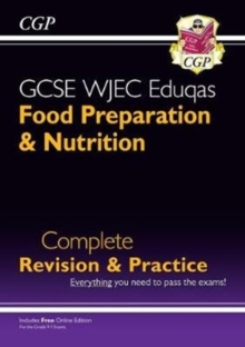 New 9-1 GCSE Food Preparation & Nutrition WJEC Eduqas Complete Revision & Practice (with Online Edn), Paperback / softback Book